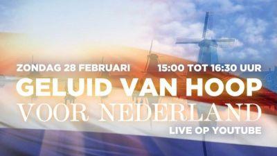 Zondag 28 februari live: Geluid van hoop voor Nederland